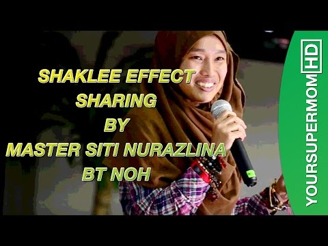 SHAKLEE EFFECT SHARING BY MASTER NURAZLINA LYNA NOH - yoursupermomHD
