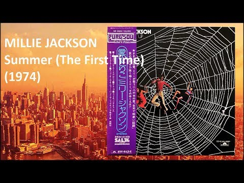MILLIE JACKSON  Summer The First Time 1974 Soul *Bob Goldsboro,