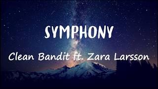 [Lyrics + Vietsub] Clean Bandit - Symphony (ft. Zara Larsson)