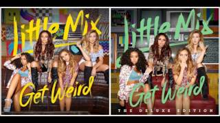 Little Mix - Love Me or Leave Me (Audio)