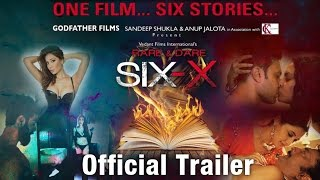 Six X Official Trailer Revealed | Six Stories in One | Sofia Hayat | Shweta Tiwari | Ashmit Patel