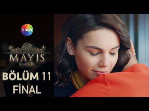 Mayıs Kraliçesi 11.Bölüm ᴴᴰ (Final)