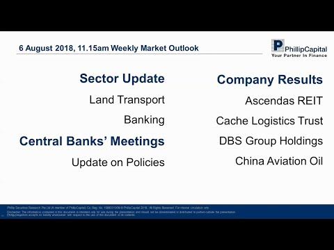 Market Outlook – Singapore sector, company earnings & Central Banks update
