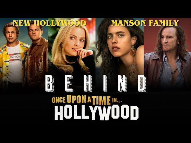 Comment 1969 a Transformé Hollywood - La Vérité Derrière Le Dernier Tarantino