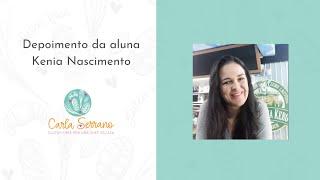 Depoimento da aluna Kenia Nascimento, proprietária da Confraria Kero em Porto Alegre