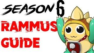 (Season 6) Rammus Jungle Guide  - League of Legends Rammus Tutorial