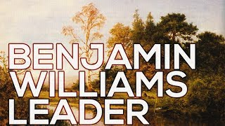Benjamin Williams Leader: A collection of 237 paintings (HD)