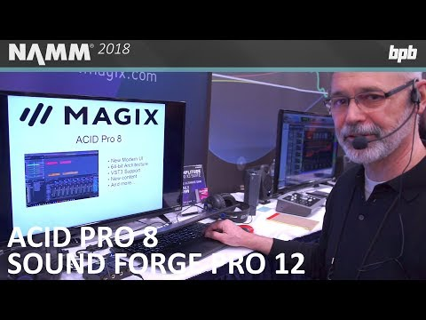MAGIX Acid Pro 8, Sound Forge Pro 12, and more @ NAMM 2018