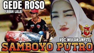 Download Gede Roso Abah Lala Voc Wulan JNP77 - Cover Jaranan Samboyo Putro 2019 - Live Bleton