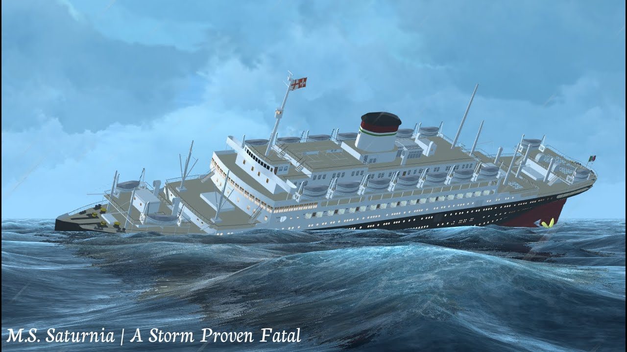 M S Saturnia A Storm Proven Fatal Youtube