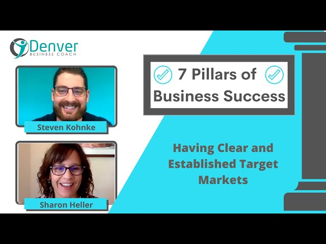 7 Pillars of Successful Businesses The Importance of Having Clear and Established Target Market.