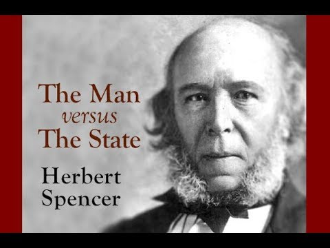 The Man versus The State (The Coming Slavery) by Herbert Spencer