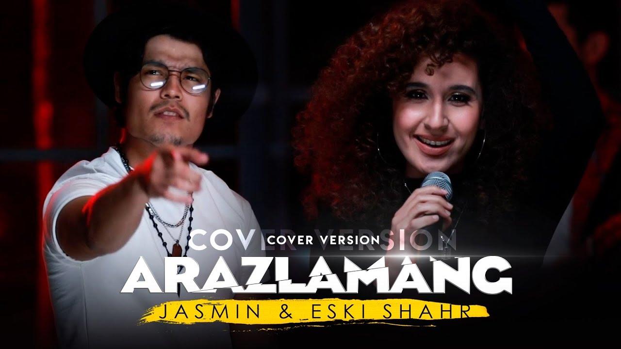 Eski Shahar & Jasmin - Arazlamang | Эски Шахар & Жасмин - Аразламанг (cover version)