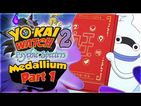 Let's Complete The Yo-kai Watch 2 Medallium - Part 1! [🔴LIVE]