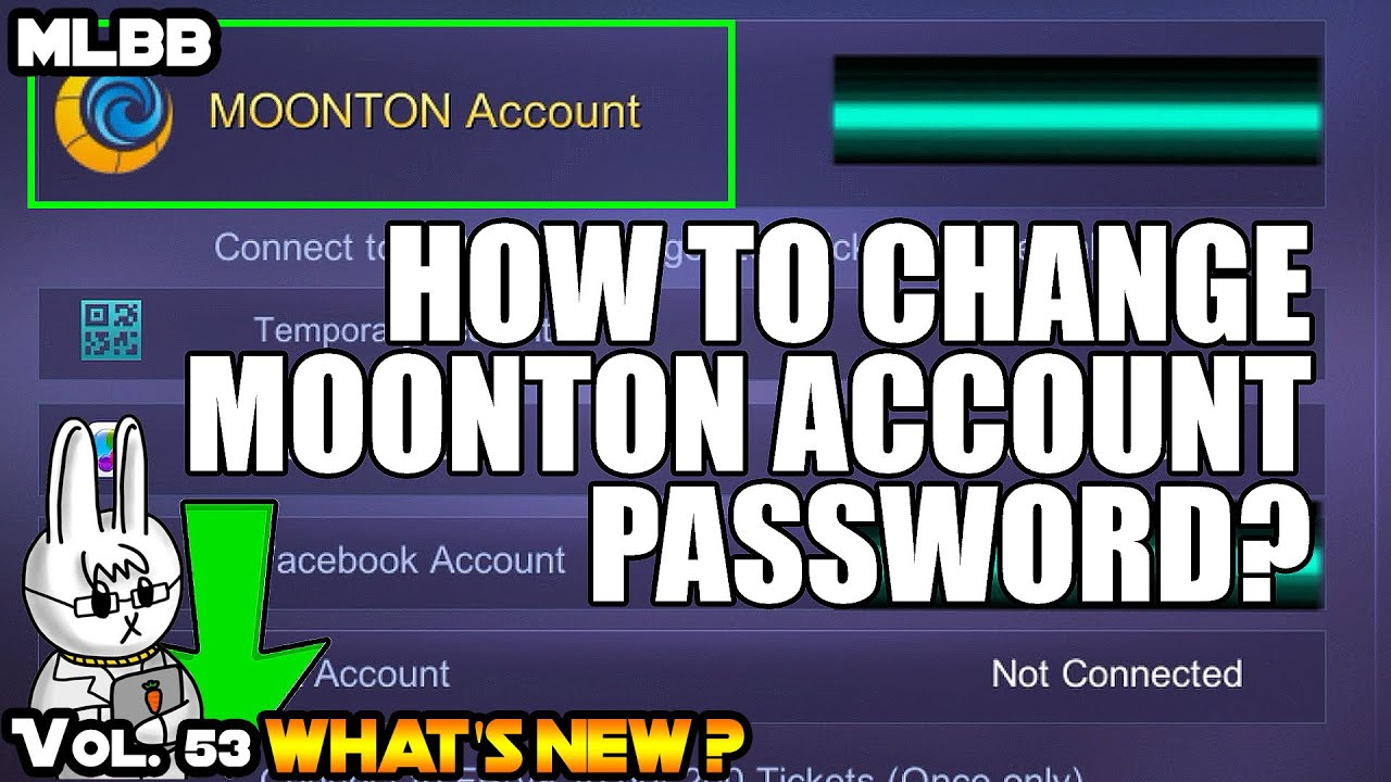 How To Change Moonton Account Password Mobile Legends What S New Vol 53 Youtube