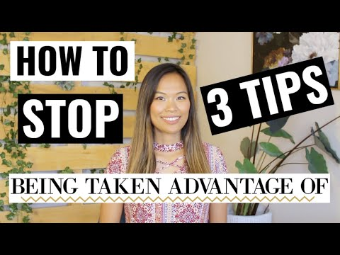 How to Stop Being Taken Advantage of | Stop People From Taking Advantage of You at Work