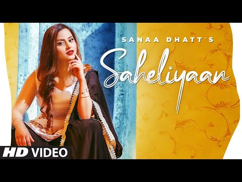 Saheliyaan Lyrics | Sanaa Mp3 Song Download
