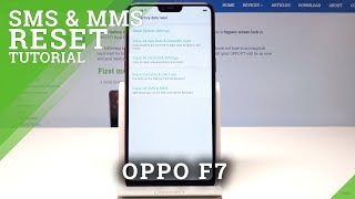 If you would like to rest sms and mms on oppo f7 should check out this video. here can find the step by method of wiping text message. let's...