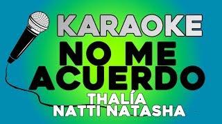 Thalía Natti Natasha - No Me Acuerdo KARAOKE con LETRA