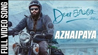Azhaipaya song Dear comrade in Vijay Devarakonda tamil mashup songs in tamil kB👇