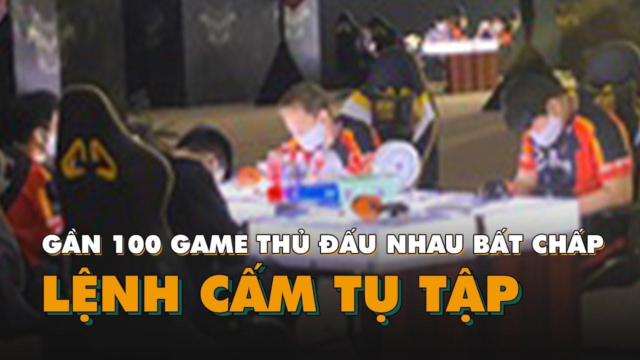 Gần 100 game thủ đấu nhau bất chấp lệnh cấm tụ tập