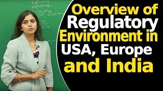 Overview of Regulatory Environment in USA, Europe and India | Clinical Development of Drug |