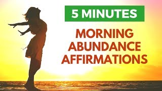 5 Minute Morning Abundance Affirmations to Start Your Day