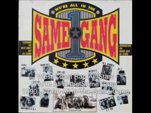 West Coast Rap AllStars  Were All in the Same Gang Full Version