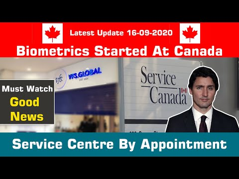 BIOMETRICS STARTED AT CANADA SERVICE CENTRE BY APPOINTMENTS || LATEST UPDATE || MUST WATCH