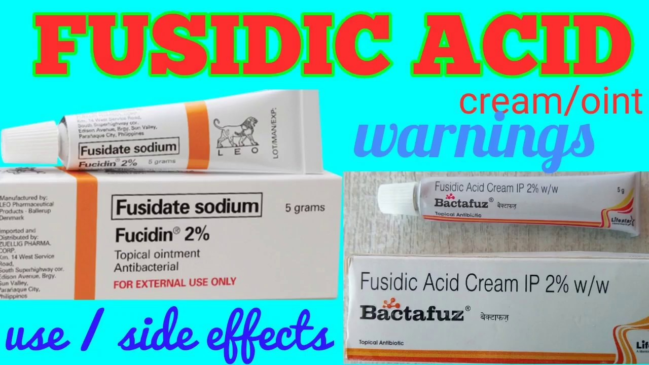 Fusidic acid cream / ointment (हिन्दी में) Uses, side effects, Precautions