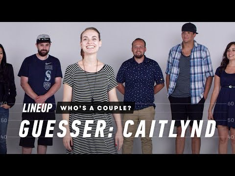 Guess Who's a Couple from a Group of Strangers (Caitlynd) | Lineup | Cut