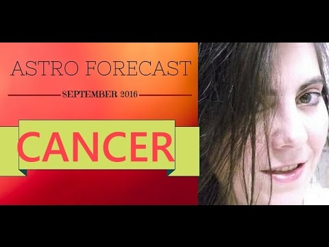 cancer astro forecast september 2016 youtube. Black Bedroom Furniture Sets. Home Design Ideas