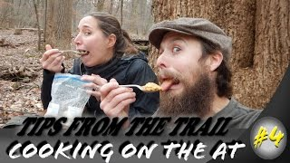 Hiking tips from the trail ~ Cooking on the Appalachian Trail