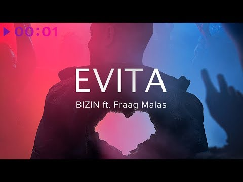 BIZIN feat. Fraag Malas - EVITA | Official Audio | 2019