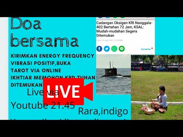 Doa & Buka akashic Record KRI Nanggala