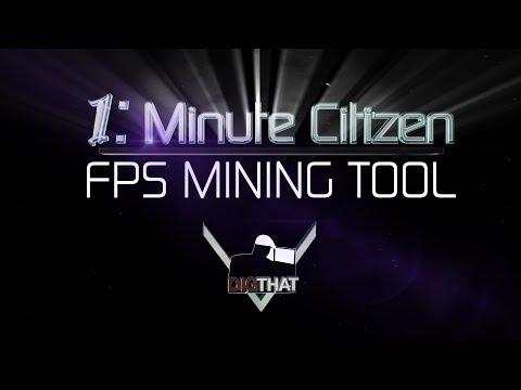 1 Minute Citizen FPS MINING TOOL | Star Citizen