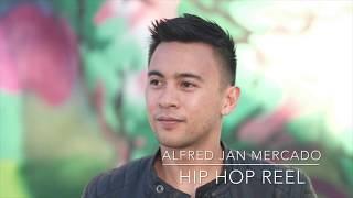 Alfred Jan Mercado Hip Hop Reel