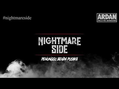 Penunggu Benda Pusaka [NIGHTMARE SIDE OFFICIAL] - ARDAN RADIO