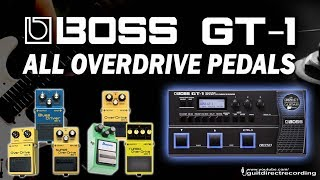 BOSS GT-1 All OVERDRIVE Pedals.