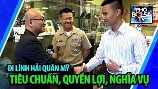 Sĩ quan Hải quân Mỹ gốc Việt: Lý do, tiêu chuẩn, quyền lợi, nghĩa vụ người lính