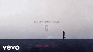 Calum Scott Dancing On My Own Tiësto Remix/audio