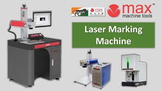 Fiber Laser Marking Machine | Engraving M/c | Hallmark Marking | QR code Marking | Max Machine Tools