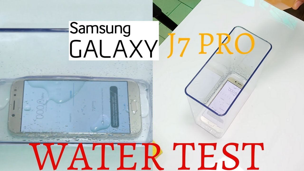 wholesale dealer 39fab 3c2ad Samsung Galaxy J7 Pro Water Proof Test | Will it survive Water Test?