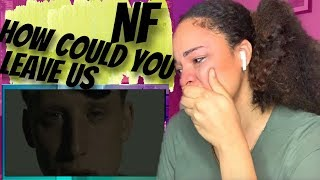 Mumble rapper fan reacts to NF - How Could You Leave Us
