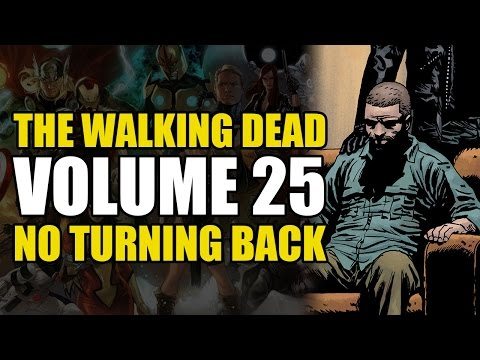 Rick Grimes Becoming Negan? (The Walking Dead Vol 25: No Turning Back)