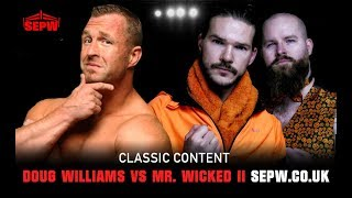 SEPW Classic Content | Doug Williams vs Mr. Wicked II | 09/12/2017