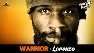 Lorenzo - Warrior (Way Back Riddim - Akom Records)