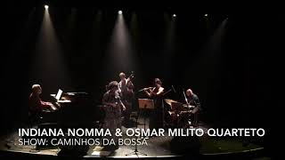 THE DAY IT RAINED | Indiana Nomma & Osmar Milito Quarteto