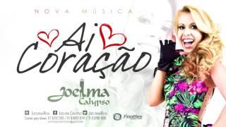 Joelma Calypso - Ai Coração - LANÇAMENTO