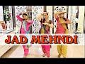 Jad Mehndi Lag Lag Jaave | Wedding Dance | Choreography -  Imran khan